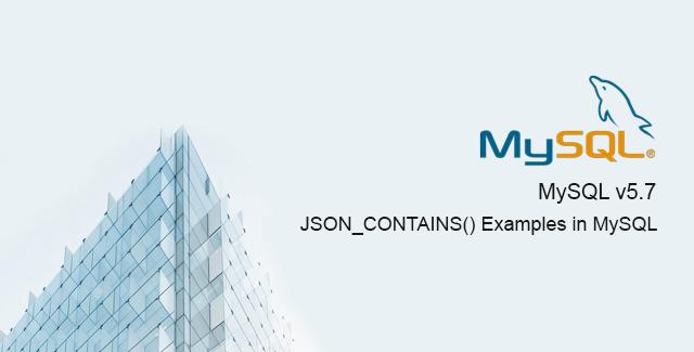 Sử Dụng JSON_CONTAINS Trong MySQL